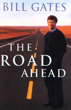 Verso il Futuro (The Road Ahead) di Bill Gates