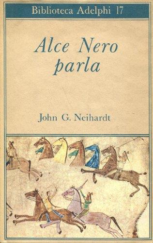 Alce Nero Parla di John G. Neihardt