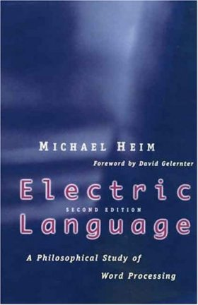Electric Language by Michael Heim