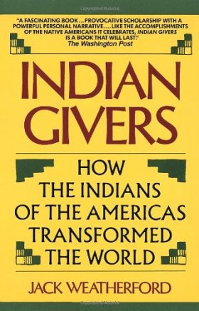 Indian Givers, Jack Weatherford