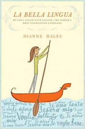 La Bella Lingua di Dianne Hales