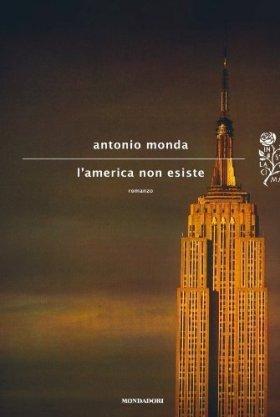 L'America non esiste di Antonio Monda