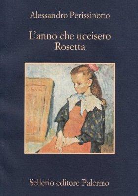 L'anno che uccisero Rosetta di Alessandro Perisinotto