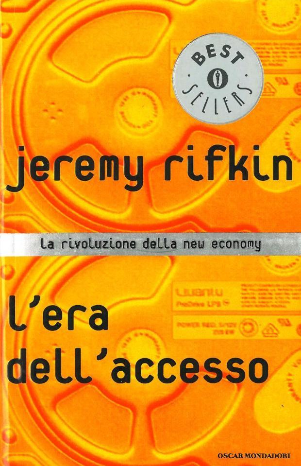 L'era dell'accesso di Jeremy Rifkin