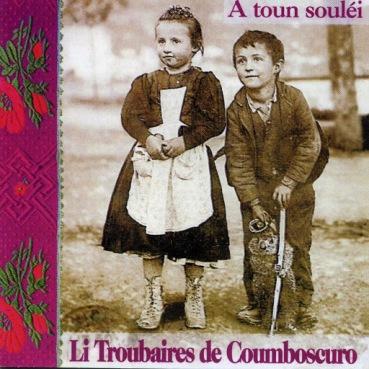 Li Troubaires de Comboscuro, A Toun Souléi - 1995
