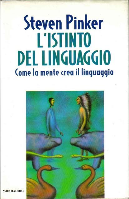 L'Istinto del linguaggio, Steven Pinker