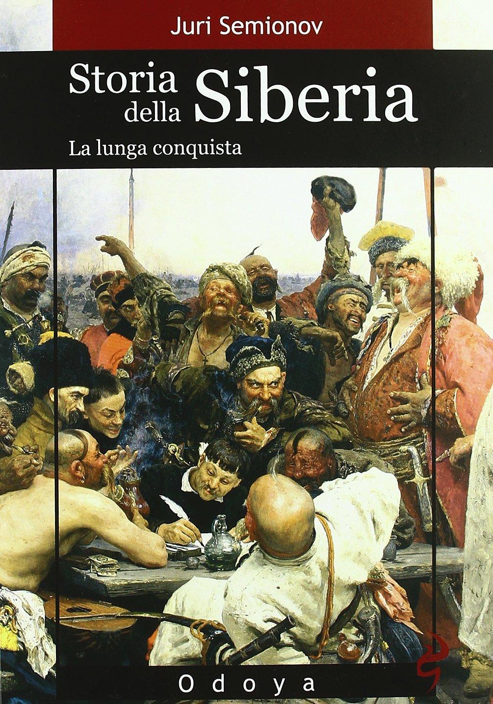 Storia della Siberia di Juri Semionov