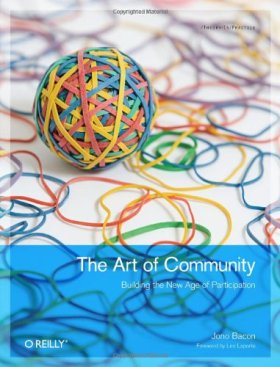 The Art of Community, Jono Bacon