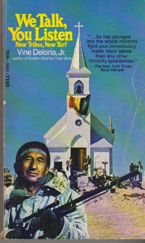 We talk, You Listen, Vine Deloria Jr