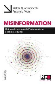 Quattrociocchi e Vicini: Misinformation