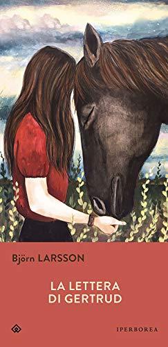 La lettera di Gertrud by Björn Larsson