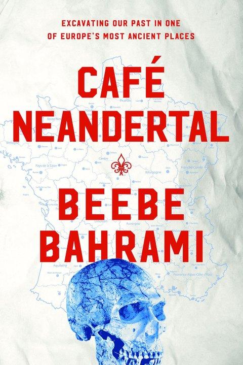 Café Neandertal by Beebe Bahrami