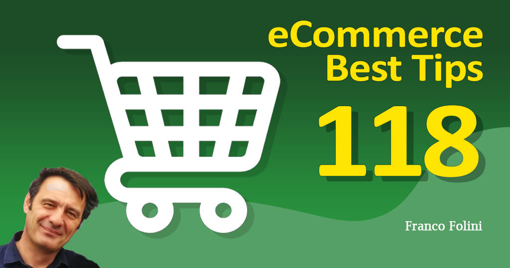 Best eCommerce Tip #118