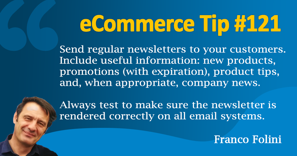 eCommerce: Send regular newsletter to keep your customer engaged