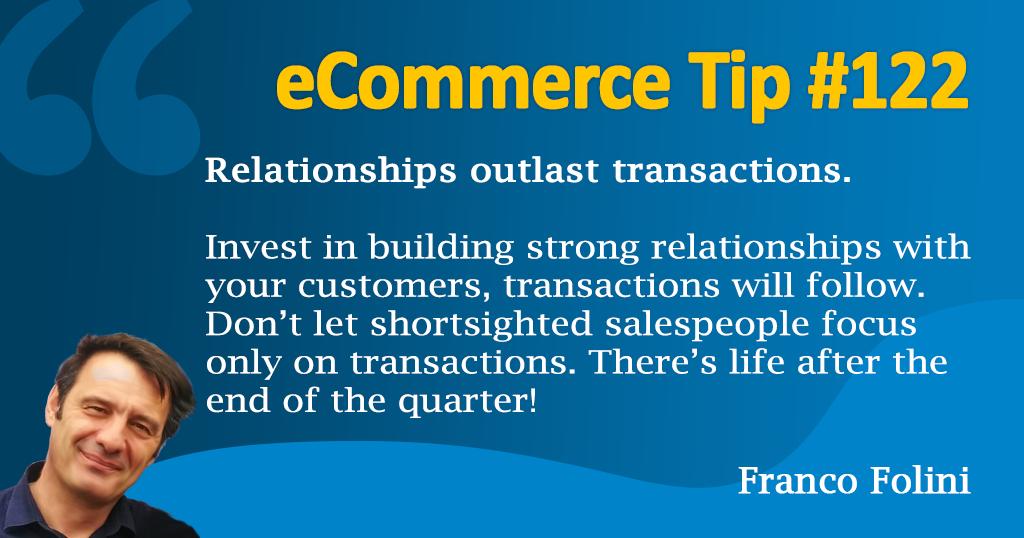 eCommerce: Relationships outlast transactions