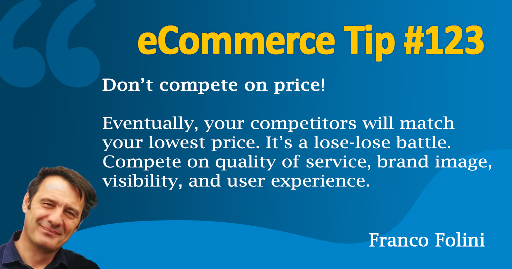 eCommerce: Don't compete on price, compete on quality