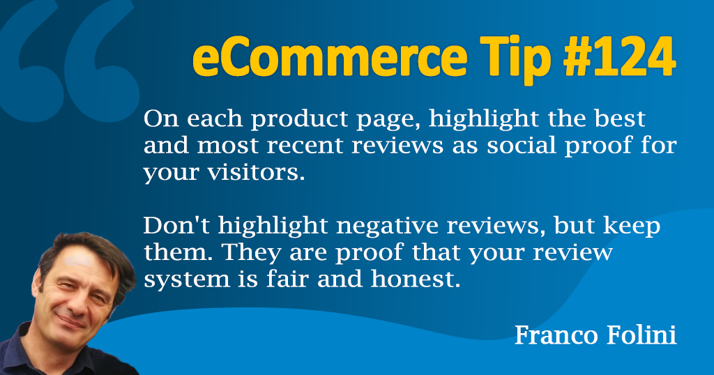 eCommerce: Leverage positive reviews to provide social proof and improve Conversion Rate