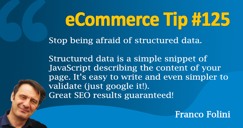 eCommerce: Use Structured Data to describe your page to Google crawler