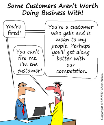 Some eCommerce customers aren't worth doing business with!