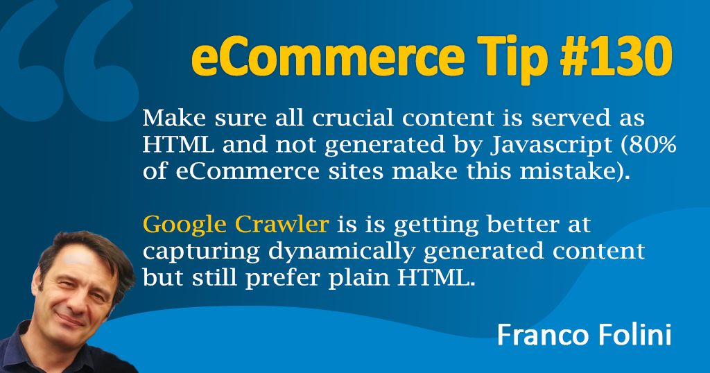 eCommerce: All crucial content must be served as HTML not by Javascript