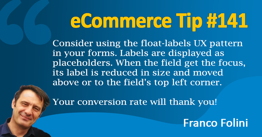eCommerce: Use the float-labels in your forms to improve your conversion rate!