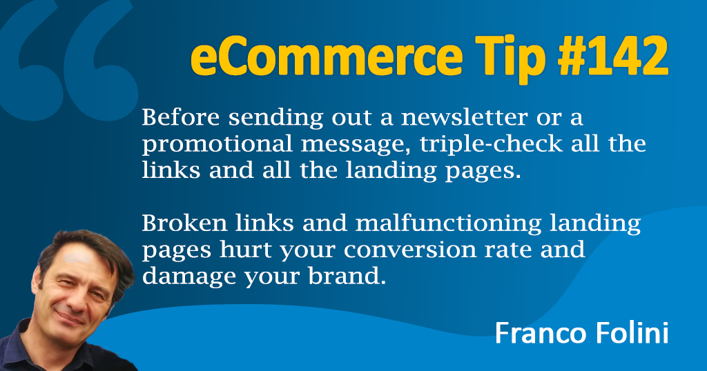 eCommerce: double-check your newsletter links and landing pages before hitting the send button