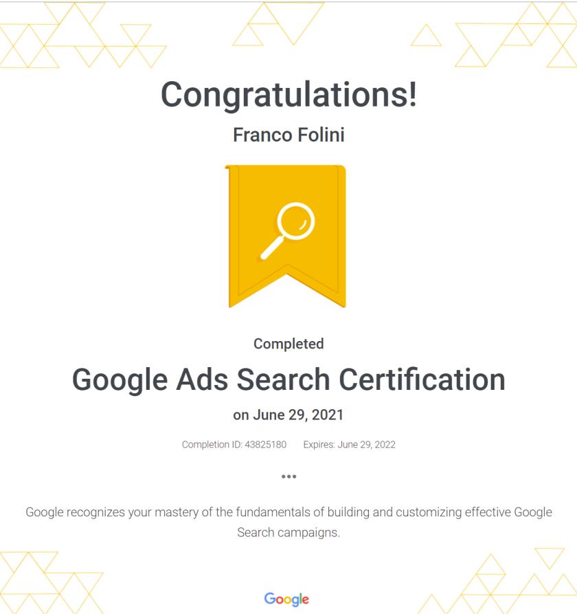 Google Ads Certificate earn by Franco Folini