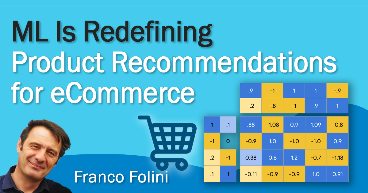 ML Is Redefining Product Recommendations for eCommerce
